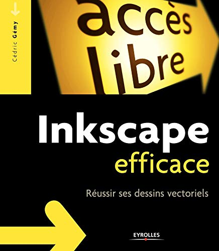 9782212124255: Inkscape efficace (French Edition)