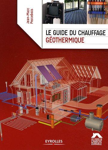 9782212124354: Le guide du chauffage géothermique