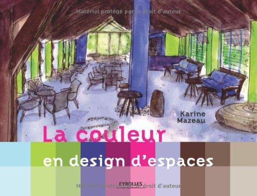9782212124729: La couleur en design d'espaces