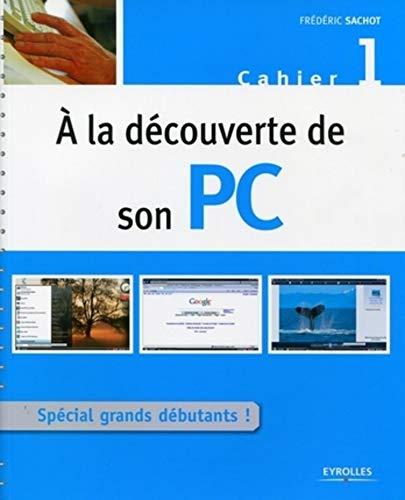 A la découverte de son PC : Frédéric Sachot