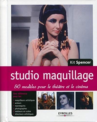 """""""studio maquillage ; 50 modèles pour le théâtre et le cinéma"""":..."""