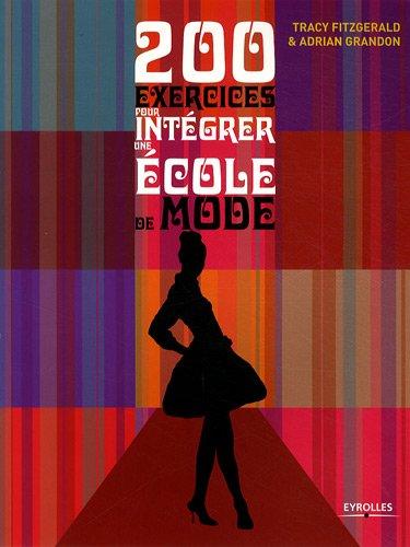 9782212124910: 200 exercices pour intégrer une école de mode (French Edition)