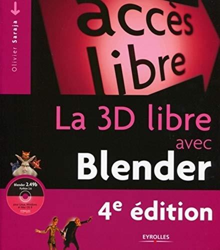 9782212124972: La 3D libre avec Blender : Avec 1 Cd Rom