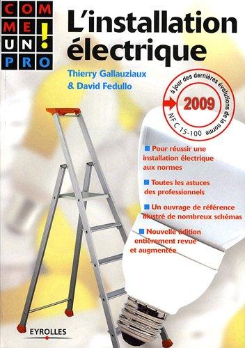 9782212125290: L'installation électrique (French Edition)