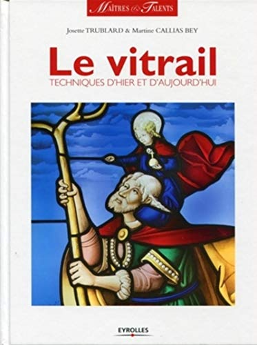 9782212125368: Le vitrail (French Edition)