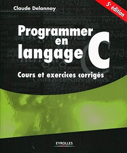 9782212125467: Programmer en langage C (French Edition)