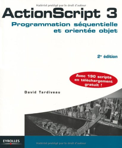 9782212125528: ActionScript 3 : Programmation séquentielle et orientée objet