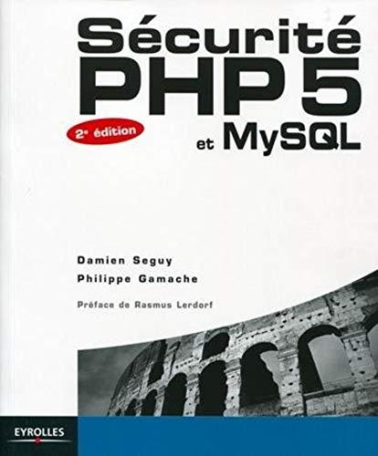 9782212125542: Sécurité PHP5 et MySQL