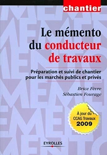 9782212126549: Le mémento du conducteur de travaux (French Edition)