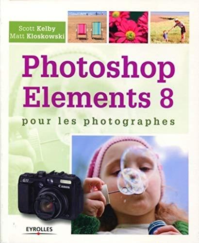 9782212126853: Photoshop Elements 8 pour les photographes