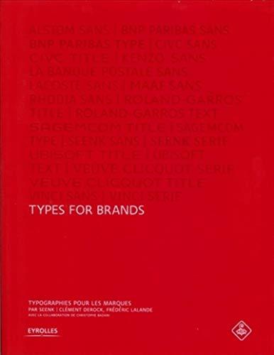 9782212126860: Types for brands : Typographies pour les marques. 10 ans de créations, 10 ans de typographies.