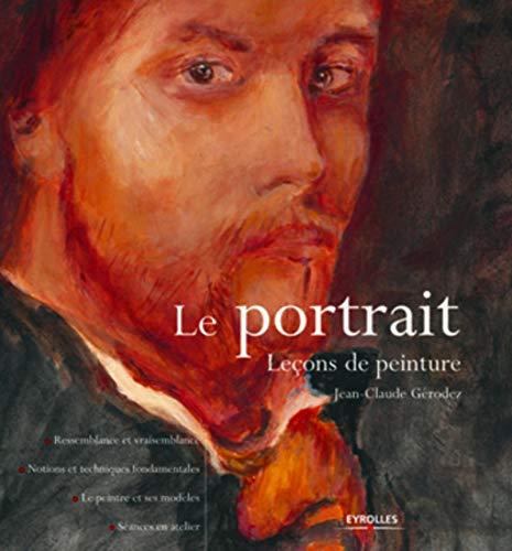 Le portrait : Leçons de peinture, Ressemblance: Jean-Claude Gérodez