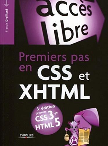 9782212127249: Premiers Pas en Css et Xhtml (Accès libre)