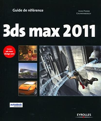 9782212127270: 3DS Max 2011 et 3DS Max Design 2011 (French Edition)