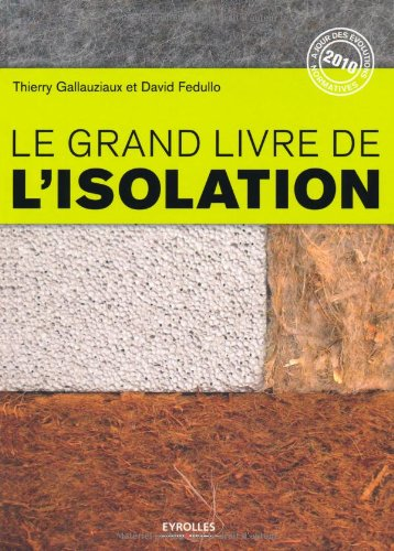 9782212127294: Le grand livre de l'isolation (French Edition)
