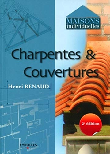 9782212127560: Charpentes et couvertures (French Edition)