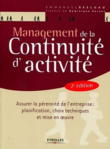 Management de la continuité d'activité : Assurer la pé...