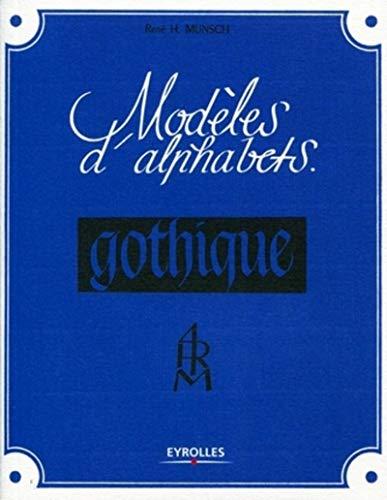 9782212129113: Modèles d'alphabets : Gothique
