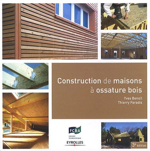 9782212129670: Construction de maisons à ossature bois