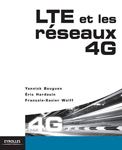 9782212129908: LTE et les réseaux 4G