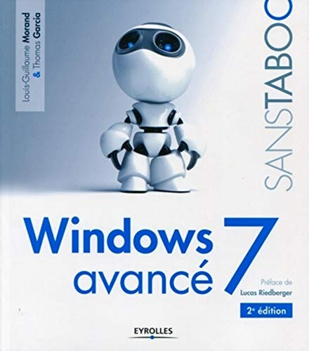Windows 7 avancé (French Edition): Thomas Garcia