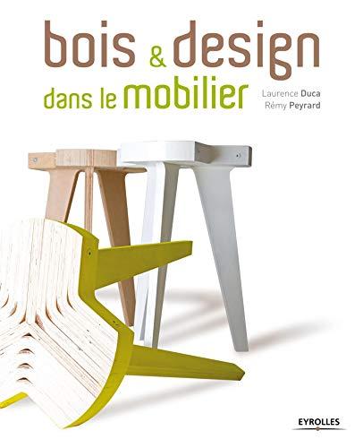 9782212129991: Bois & design dans le mobilier