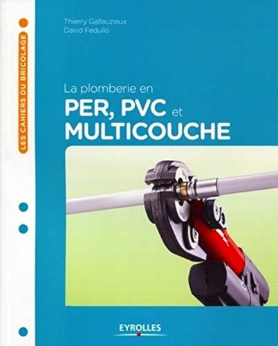 9782212132069: La plomberie en PER, multicouche et PVC