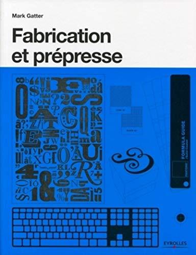 9782212132113: Fabrication et pr�presse