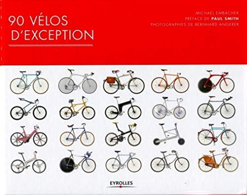 90 VÉLOS D'EXCEPTION: EMBACHER MICHEL