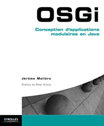 9782212133288: OSGI ; conception d'applications modulaires en java