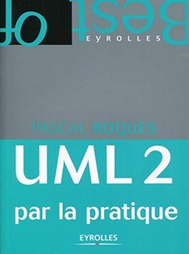 9782212133448: UML 2 par la pratique : Etude de cas et exercices corrig�s