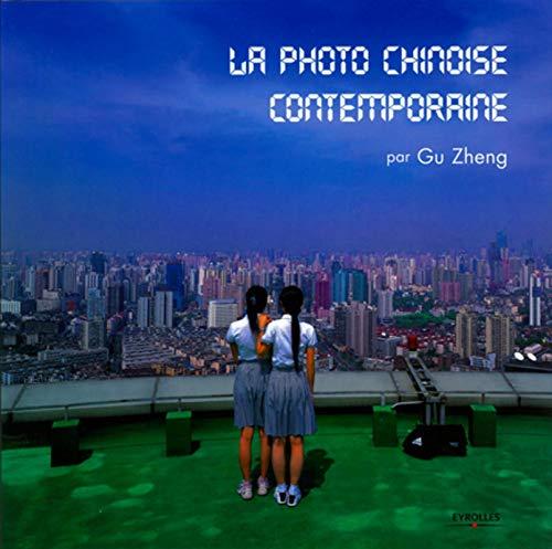 la photo chinoise contemporaine