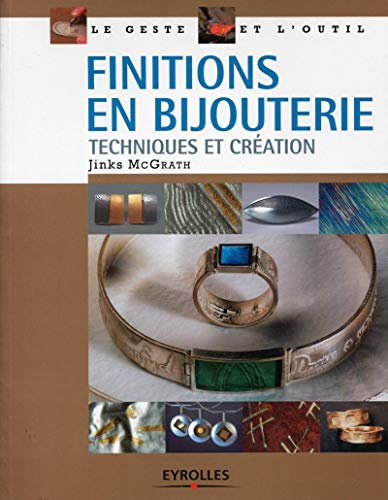 Finitions en bijouterie (French Edition): Jinks McGrath