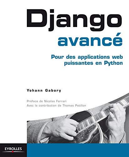 Programmation Django - applications Web professionnelles en: Gabory Yohann