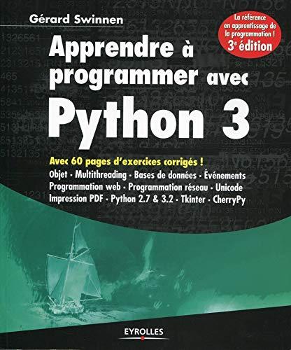 9782212134346: Apprendre à programmer avec Python 3 (French Edition)