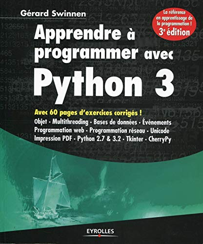 Apprendre à programmer avec Python 3: Swinnen, Gérard