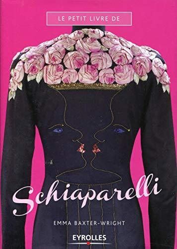 9782212134728: Le petit livre de Schiaparelli