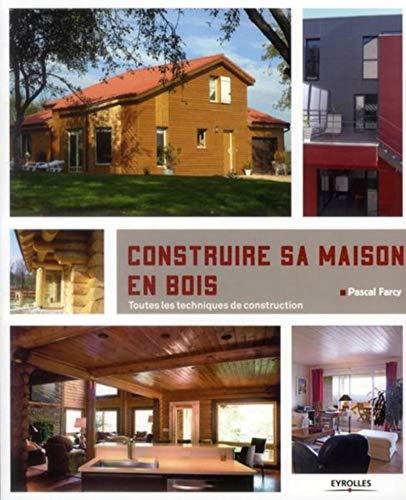 9782212134735: construire sa maison en bois