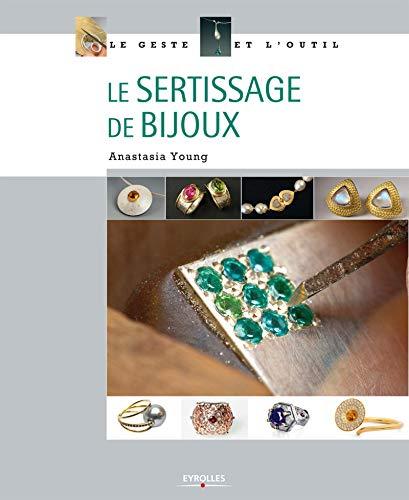 9782212134957: Le sertissage de bijoux
