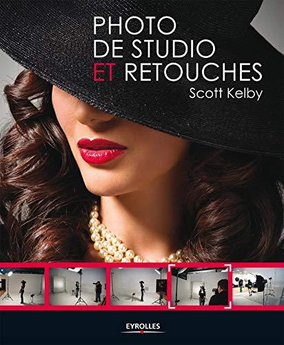 PHOTO DE STUDIO ET RETOUCHES: KELBY SCOTT