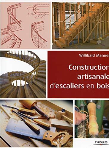 9782212135152: Construction artisanale d'escaliers en bois