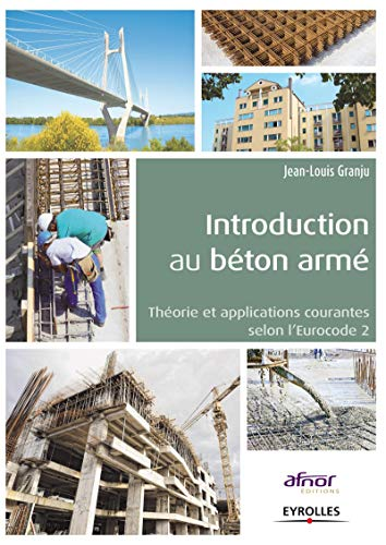 9782212135282: Introduction au béton armé : Théorie et applications courantes selon l'eurocode 2