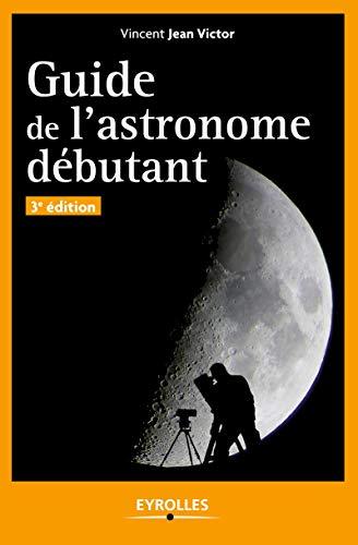 9782212135305: Guide de l'astronome débutant