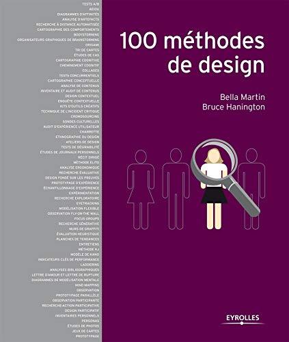 100 méthodes de design: Bruce Hanington; Bella Martin