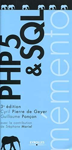 PHP 5 ET SQL 3E ÉD.: GEYER CYRIL PIERRE DE
