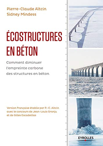 Écostructures en béton: Pierre Claude Aitcin