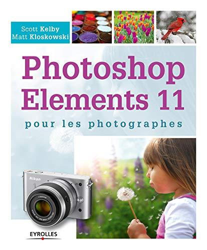 9782212136746: Photoshop Elements 11 pour les photographes