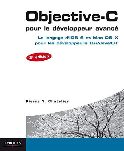 Objective-c pour le développeur avancé - pour les developpeurs c++/...