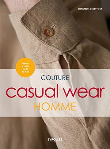 9782212136883: Couture casual wear homme : Avec patrons à taille réelle 36 à 46