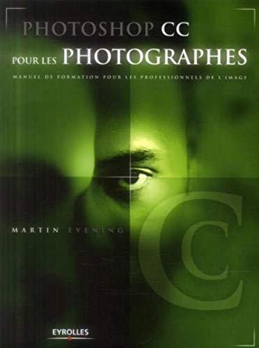 PHOTOSHOP CC POUR LES PHOTOGRAPHES: EVENING MARTIN